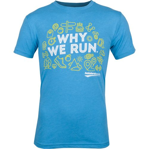 "Holabird Sports ""Why We Run"" T-Shirt: Holabird Sports Running Apparel"