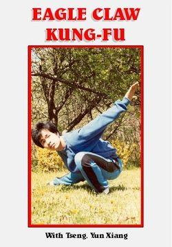 AV-EDU2000 754309083171 Eagle Claw Kung-Fu with Tseng Yun Xiang