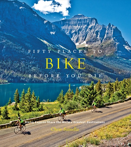 Abrams Books Fifty Places To Bike Before You Die Book
