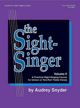 Alfred 00-SVB00112 The Sight-Singer- Volume II for Unison-Two-Part Treble Voices - Music Book