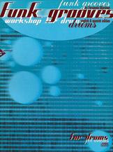 Alfred 01-ADV13010 Funk Grooves - Workshop for Drums