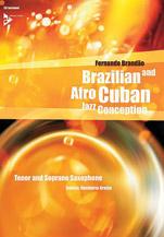 Alfred 01-ADV14841 Brazilian & Afro-Cuban Jazz Conception - Tenor & Soprano Saxophone