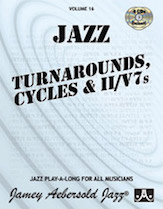 Alfred 24-V16DS Jamey Aebersold Jazz Volume 16 - Jazz Turnarounds Cycles & II-V7s