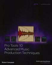 Alfred 54-1133728006 Pro Tools 10 Advanced Music Production Techniques