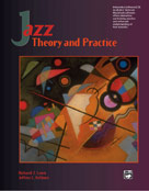 Alfred Publishing 00-16628 Jazz Theory and Practice - Music Book