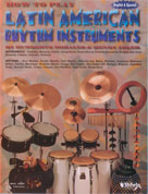 Alfred Publishing 00-HAB00010A How to Play Latin-American Rhythm Instruments