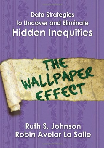 Data Strategies To Uncover And Eliminate Hidden Inequities The Wallpaper Effect Paperback