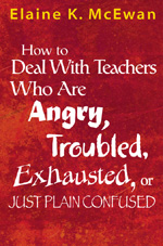 How To Deal With Teachers Who Are Angry Troubled Exhausted Or Just Plain Confused Paperback