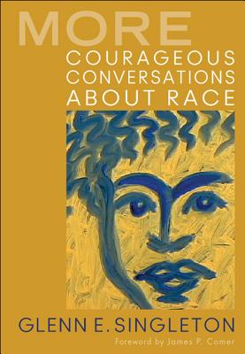 More Courageous Conversations About Race Paperback