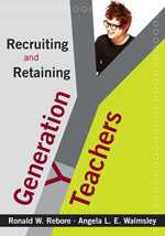 Recruiting And Retaining Generation Y Teachers Paperback