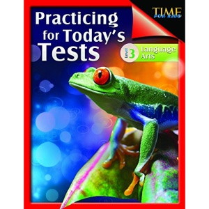 Shell Education 51436 Time For Kids - Practicing For Todays Tests Language Arts Grade 3