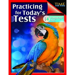 Shell Education 51437 Time For Kids - Practicing For Todays Tests Language Arts Grade 4