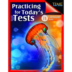 Shell Education 51438 Time For Kids - Practicing For Todays Tests Language Arts Grade 5