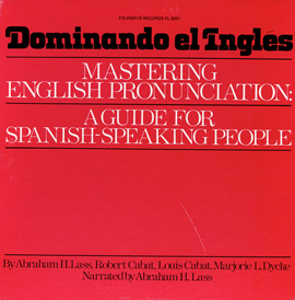 Smithsonian Folkways FW-08201-CCD Dominando el Ingles- Mastering English Pronounciation- A Guide for Spanish Speaking People