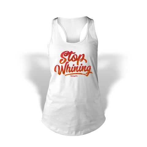 StrongerRX WTtStpWhnWTSM Stop Whining Tank Top for Women White - Small