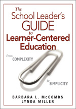 The School Leaders Guide To Learner-Centered Education From Complexity To Simplicity Hardcover