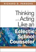 Thinking And Acting Like An Eclectic School Counselor Paperback