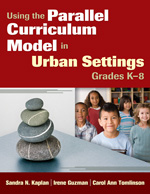 Using The Parallel Curriculum Model In Urban Settings Grades K-8 Paperback
