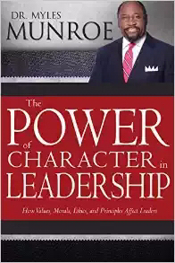 Whitaker House 770775 Power Of Character In Leadership by Munroe Myles
