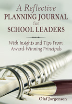 A Reflective Planning Journal For School Leaders With Insights And Tips From Award-Winning Principals Paperback