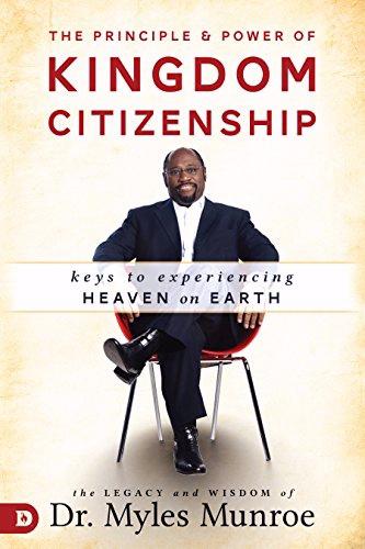 Destiny Image Publishers 197141 The Principle & Power of Kingdom Citizenship