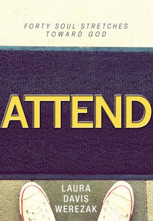 FaithWords & Hachette Book Group 0069444 Attend