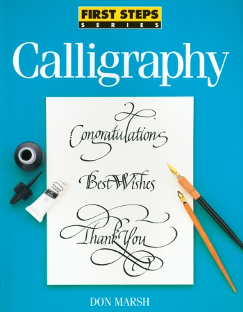 F&W Media NLB-30753 North Light Books-First Steps: Calligraphy