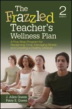 The Frazzled Teachers Wellness Plan A Five-Step Program Paperback