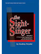 Alfred 00-SVB00102CD The Sight-Singer- Volume I for Two-Part Mixed-Three-Part Mixed Voices - Music Book