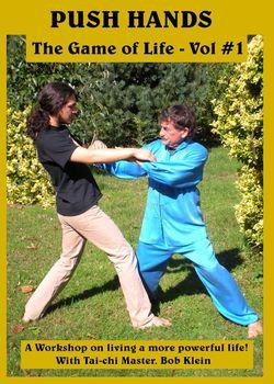 AV-EDU2000 754309082846 Push Hands The Game of Life with Master ob Klein Volume 1