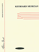 Alfred 00-0103 Keyboard Musician for the Adult Beginner - Music Book