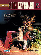 Alfred 00-18442 Complete Rock Keyboard Method- Mastering Rock Keyboard - Music Book