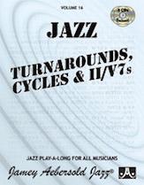 Alfred 24-V16DS Jamey Aebersold Jazz Volume 16 - Jazz Turnarounds Cycles & II-V7s