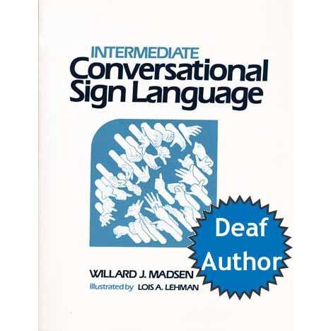 Cicso Independent B135 Intermediate Conversational Sign Language