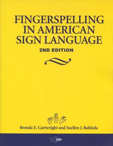 Cicso Independent B982A Finger Spelling in American Sign Language 2nd Edition