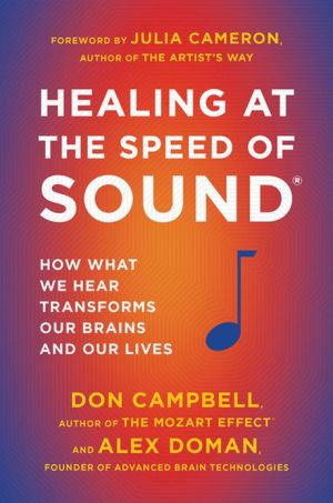 Don Campbell 9780452298552 Healing At The Speed Of Sound