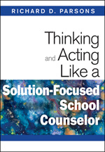 Thinking And Acting Like A Solution-Focused School Counselor Hardcover