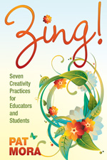 Zing Seven Creativity Practices For Educators And Students Paperback