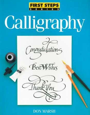 F&W Media NLB-30753 North Light Books-First Steps: Calligraphy